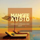 Mangee Audio - Verano Urbano Mix 2017