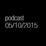 PODCAST 05/10/15 with The Juicy Juice