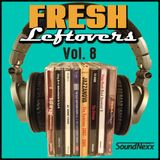Fresh Leftovers Vol. 8 - Soul, Hip-Hop, Remixes & Instrumentals