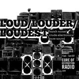 LOUD/LOUDER/LOUDEST episode 02 - 08.20.12