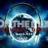 DJ WELY WEST - WORLDS MIX  CLUB (MARCH 2014)