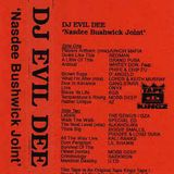 DJ Evil Dee – Nasdee Bushwick Joint  (tape rip - Side B)