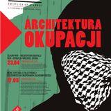 Łódź: Nieme terytoria. Architektura okupacji (2012-05-17)