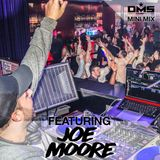 DMS MINI MIX WEEK #292 DJ JOE MOORE