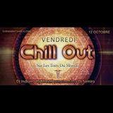 @Vendredi Chill Out || Sur Les Toits Du Monde || 12OCT2018