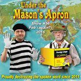 Under the  Masons Apron Folk Show #56 (Feb 2016)
