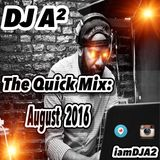 The Quick Mix: August 2016