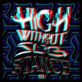 HIGH WITHOUT SUBSTANCE 001