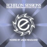 Jace Headland - Echelon Sessions 075