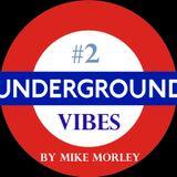 Podcast #76 - Underground Vibes 2 (04.07.2015)