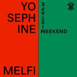Weekend Mixtape #32: Yosephine Melfi