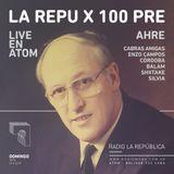 La República episodio C / Los 100 de La Repu / La RepuX100pre