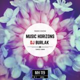 DJ BURLAK - Music Horizons @ MH 119 April 2017