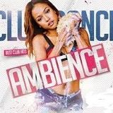 CLUB DANCE BEST HITS (AMBIENCE)