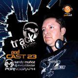 TRACKMUSIC PODCAST # 23 - BY SANDY MUÑOZ a.k.a. DJ MEGABLASTER