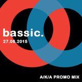 BASSIC @ VELVET UNDERGROUND - A/K/A PROMO MIX