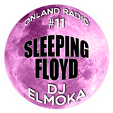 onLandRadio #11: Sleeping Floyd