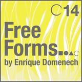 Freeforms | Episode 14 by Enrique Domenech