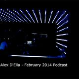 ALEX D'ELIA - FEBRUARY 2014 -PODCAST