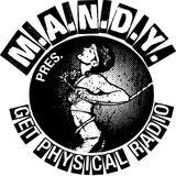 M.A.N.D.Y. presents Get Physical Music Radio #41 Kindergarten mixed by MANTU & Martin
