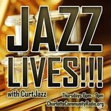"4/27/2017-JAZZ LIVES!!! with Curtis ""CurtJazz"" Davenport (Jazz)"