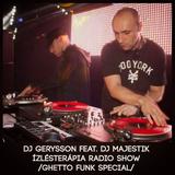 Ízlésterápia Radio Show feat. Dj Majestik /GhettoFunkSpecial/ (2014)