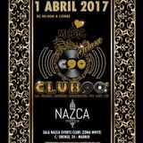 CLUB90 Deluxe 1-4-2017 Especial 6 Horas SERGIO JIMENEZ & JUAN BEAT @ Nazca Events Club Parte I