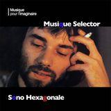 Musique Selector   Sono Hexagonale