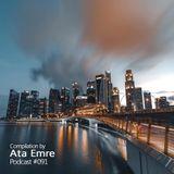 Mix by Ata Emre - Podcast #091