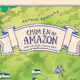 [Văn Hoá Đọc] Chim Én và Amazon - Mùa Hè Trên Hoang Đảo