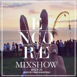 Encore Mixshow Week 25