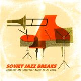 DJ Bazil - Soviet Jazz Breaks (2014)