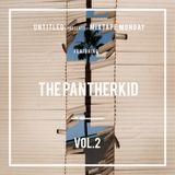 Untitled | Mixtape Monday | Vol. 2 | The Pantherkid