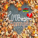 Unity Sound - Love Sample v7 - Lovers Rock Mix October 2018