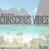 Sweet Reggae Edition Conscious Vibes