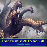 Trance mix 2015 vol. 40
