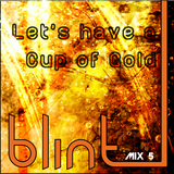 Let's have a Cup of Gold - Mix 5