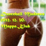 Dancehall Madness Pre-New Year's Eve Promo