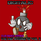 Digitalic - The Mix Avenue S2 Vol5