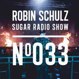 Robin Schulz | Sugar Radio 033