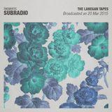 Subradio 20 Mar 2015 / The Lanegan Tapes