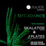 Decadance #30 by Skalator Music feat J Plates - 29.03.2019