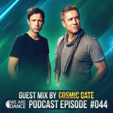 Episode #044 (Cosmic Gate)