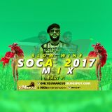 2017 SOCA Mix PT.1 (Slow Wine) @OnlyDJMarcus