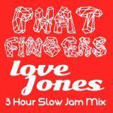 PHATFINGER$-LOVE_JONES