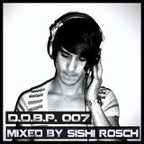 Digital Delight Barcelona Podcast 007 (Mixed by Sishi Rösch AKA Coma Complex)