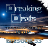 Breaking Beats Episode 33