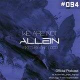 EP Group – We Are Not Allein #094 (Mixed by The Loco)