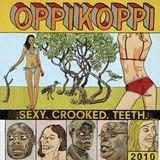 Sexy. Crooked. Teeth - Oppikoppi 2010