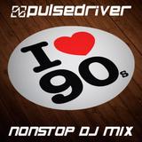 Pulsedriver - 90s WarmUp Mix